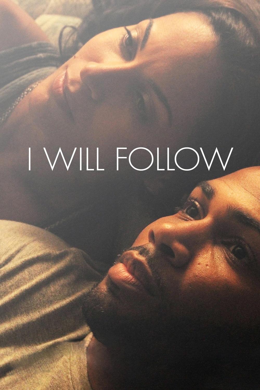 affiche du film I Will Follow