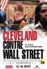 Cleveland contre Wall Street (Cleveland Versus Wall Street)