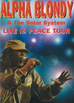 affiche du film Alpha Blondy & The Solar System - Live in Peace Tour