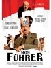 Mon Führer: La vraie véritable histoire d'Adolphe Hitler (Mein Führer: Die wirklich wahrste Wahrheit über Adolf Hitler)