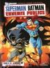 Superman / Batman : Ennemis publics (Superman / Batman: Public Enemies)