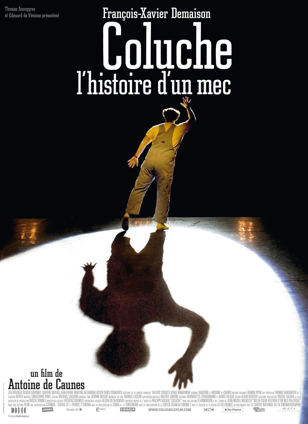 affiche du film Coluche : l'histoire d'un mec