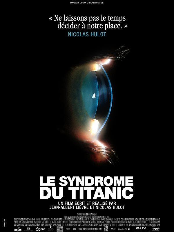 affiche du film Le syndrome du Titanic