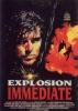 Explosion immédiate (Live Wire)