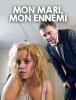 Mon mari, mon ennemi (TV) (Bis dass der Tod uns scheidet (TV))
