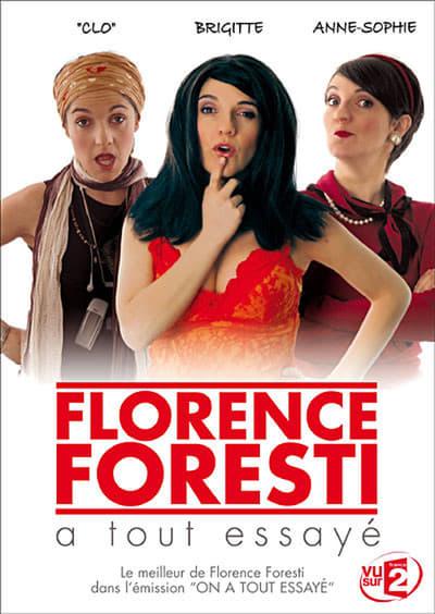 affiche du film Florence Foresti a tout essayé