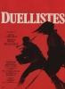 Duellistes (The Duellists)