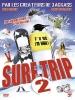 Surf Trip 2 (Revenge of the Boarding School Dropouts)
