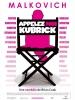Appelez-moi Kubrick (Colour Me Kubrick: A True...ish Story)