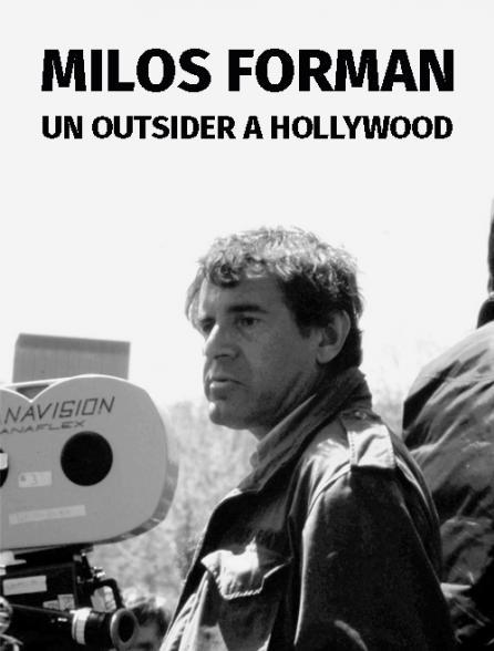 affiche du film Milos Forman, un outsider à Hollywood