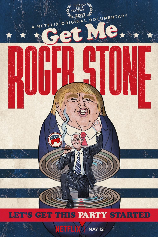 affiche du film Get Me Roger Stone