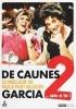 De Caunes-Garcia: Le meilleur de Nulle part ailleurs 2 ... suite et fin !