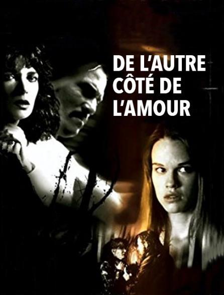 affiche du film De l'autre côté de l'amour (TV)