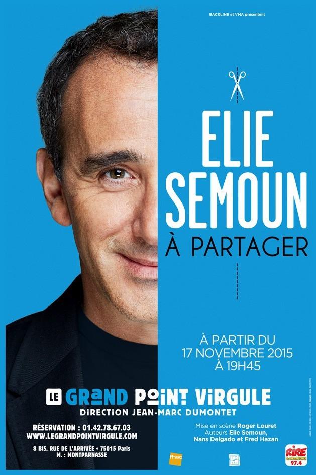 affiche du film Elie Semoun: À partager
