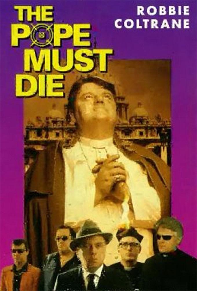 affiche du film The Pope Must Die
