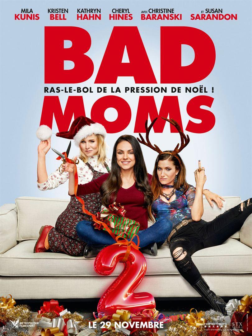 affiche du film Bad Moms 2