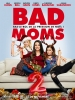 Bad Moms 2 (A Bad Moms Christmas)