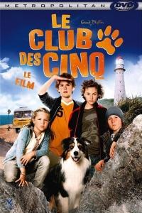 Le club des cinq - Le film (Fünf Freunde)
