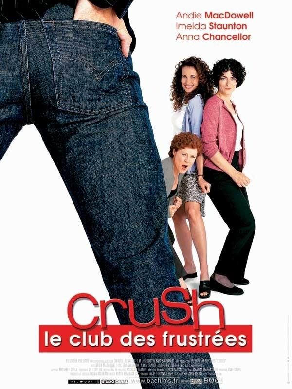 affiche du film Crush le club des frustrées