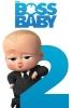 Baby Boss 2 (The Boss Baby 2)
