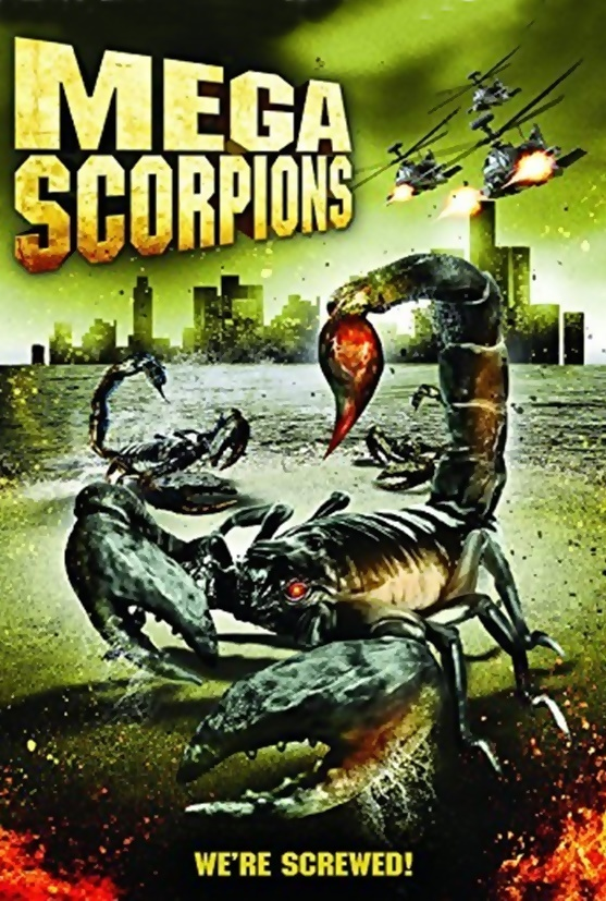 affiche du film Mega Scorpions