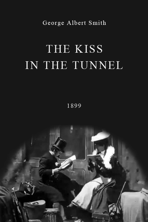 affiche du film The Kiss in the Tunnel
