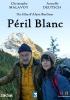 Meurtres en Savoie : Péril blanc (TV)