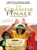 La Grande Finale (La Gran Final)