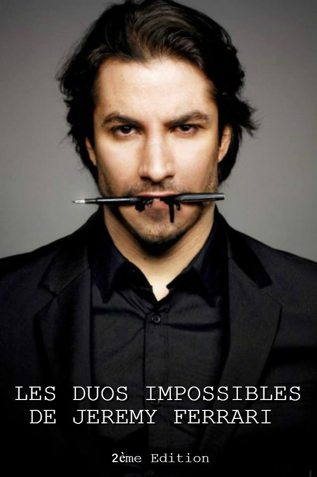 affiche du film Les duos impossibles de Jérémy Ferrari 2ème Edition (2015)
