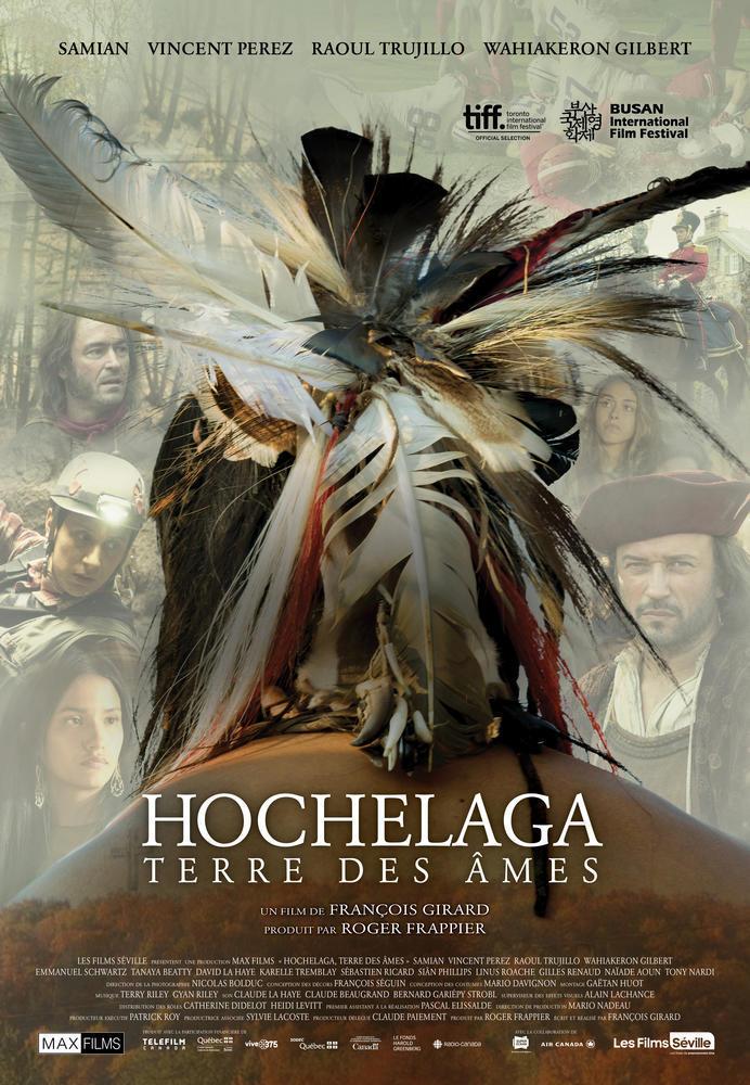 affiche du film Hochelaga, Terre des Âmes