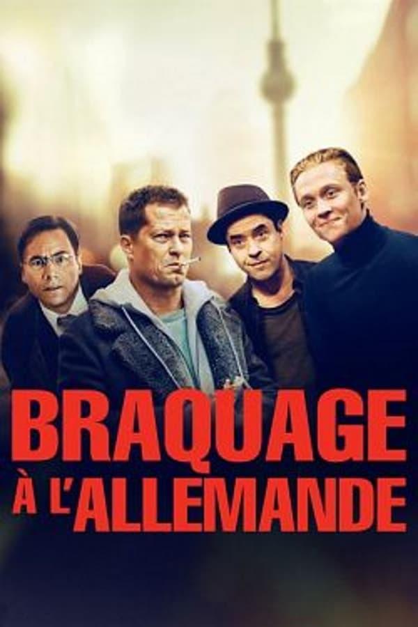 affiche du film Braquage à l'allemande