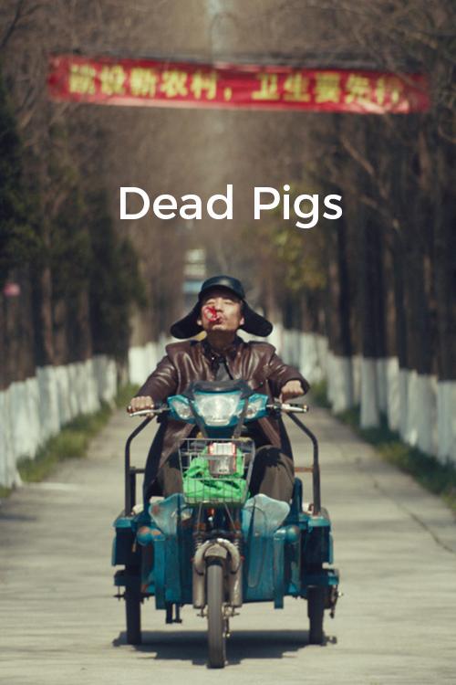 affiche du film Dead Pigs
