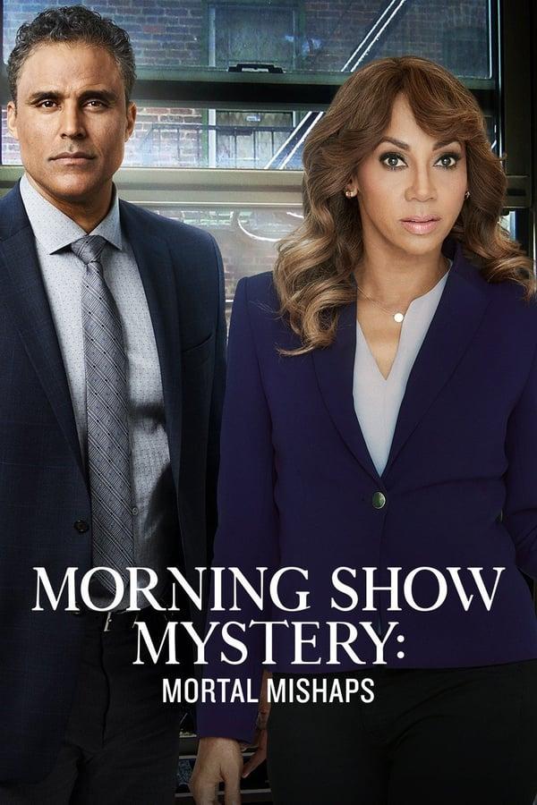 affiche du film Morning Show Mystery 1: Mortal Mishaps (TV)