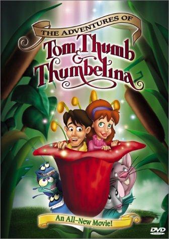 affiche du film The Adventures of Tom Thumb & Thumbelina