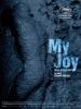 My Joy (Schaste moe)