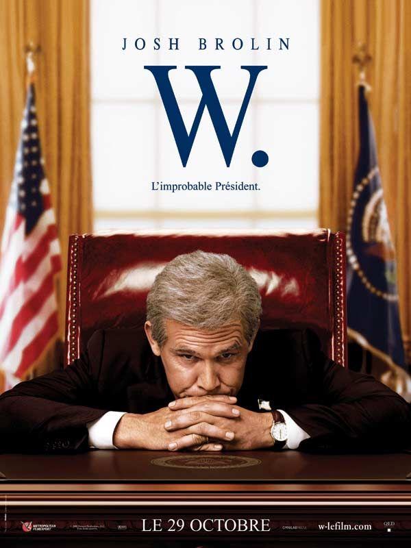 affiche du film W., l'improbable président