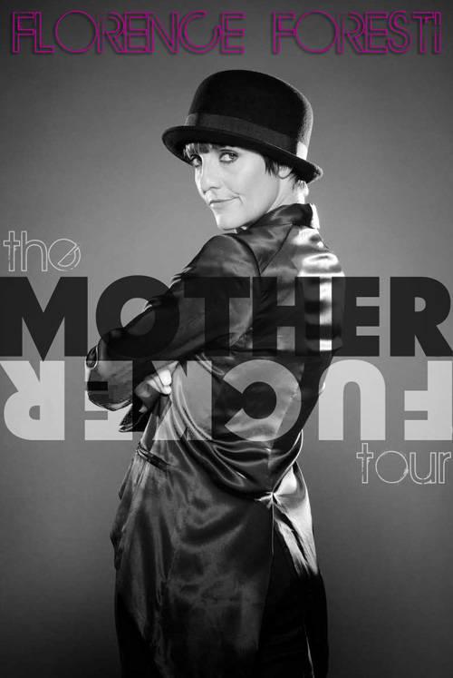 affiche du film Florence Foresti: Mother Fucker