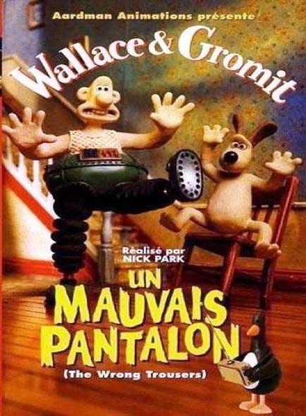 affiche du film Wallace & Gromit : Un mauvais pantalon