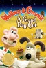 Wallace et Gromit: Une grande excursion (Wallace & Gromit: A Grand Day Out)
