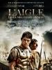 L'aigle de la neuvième légion (The Eagle)