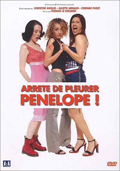 affiche du film Arrête de pleurer Pénélope ! (2005)