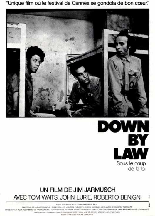 affiche du film Down by Law : Sous le coup de la loi