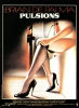 Pulsions (Dressed to Kill)