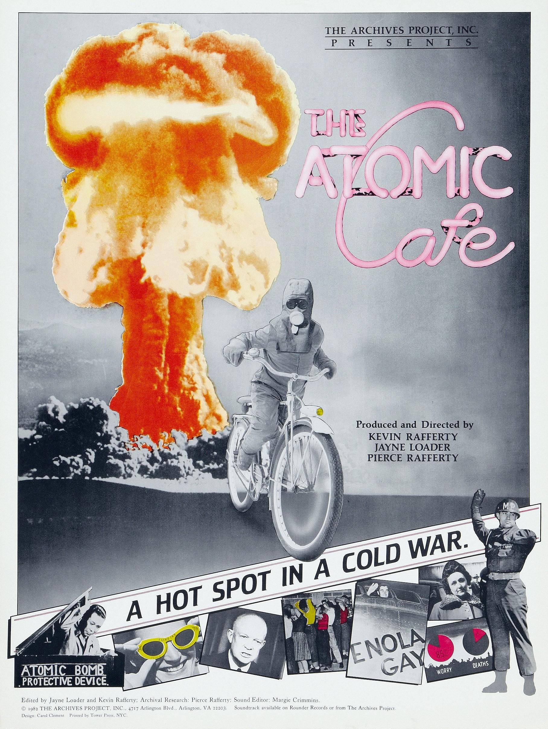 affiche du film The Atomic Cafe
