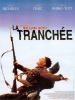 La tranchée (1999) (The Trench)