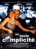 En toute complicité (Where the Money Is)