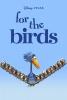 Drôles d'oiseaux sur une ligne à haute tension (For the Birds)