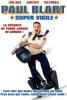 Paul Blart, super vigile (Paul Blart: Mall Cop)