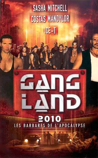 affiche du film Gang Land 2010 : Les barbares de l'apocalypse