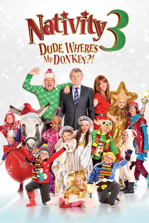 affiche du film Nativity! 3: Dude, Where's My Donkey?!